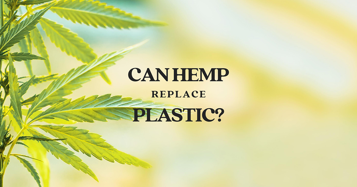 Can Hemp Replace Plastic